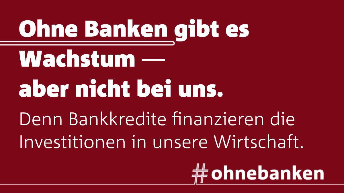 ohnebanken kein Wachstum
